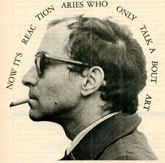 Photo of Jean-Luc Godard by Jeffrey Blankfort. The picture and quote are taken from a conversation between Godard, Juris Svendsen, Tom Luddy, and David Mairowitz which was published in San Francisco Express Times, March Enjolras Grantaire, Francois Truffaut, French New Wave, Jean Luc Godard, French Films, Claude, Film Director, Movie Quotes, Filmmaking