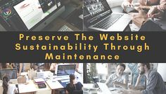 Introduction: Routine maintenance of website is an essential requirement. The functionality of the website needs a constant check. The plan to detail the needs