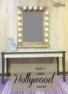 DIY: Rustic Hollywood Mirror via Design Asylum Blog