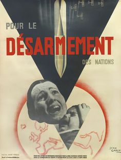 POUR LE DÉSARMEMENT DES NATIONS, 1932 - Illustration/Collage: Jean Carlu (Propaganda For Peace)