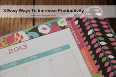 Simple Wives: 3 Easy Ways to Increase Productivity