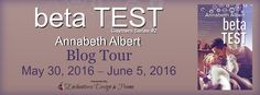 Rebel & Angel's Book Reviews and Promos: Blog Tour w/Excerpt and Giveaway: Beta Test  Annab...
