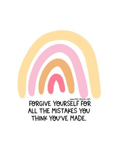 Positive quotes and illustrations round-up. Forgive yourself for all the mistakes you think you've made positive quote illustration made by miss mental Mental Health Journal, Positive Mental Health, Mental Health Matters, Mental Health Quotes, Mental Health Awareness, Self Awareness Quotes, Body Positive, Brain Health, Sober Quotes