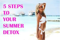 5 steps to your summer detox