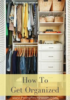 How to Get Organized: Tips to help you get rid of the clutter and feel better! Organization can be very challenging, especially if you are not even sure where to start in your life or home. Click here for some great tips.