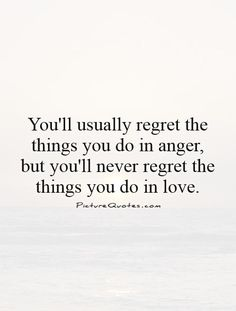 anger regret quotes - Google Search