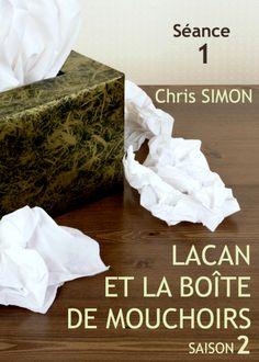 La SAISON 2 arrive - série Lacan et la boîte de mouchoirs
