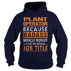 Plant Operator T-Shirts, Hoodies. VIEW DETAIL ==► https://www.sunfrog.com/LifeStyle/Plant-Operator-94902307-Navy-Blue-Hoodie.html?id=41382