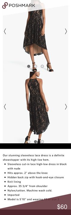 👀💗 WHBM SLEEVELESS LACE HIGH-LOW STYLE:570216520 I went to the store today and found this gorgeous dress on sale and they only had one left in this size 4! I bought this specifically for my POSH gals who are a size 4!  SLEEVELESS LACE HIGH-LOW DRESS STYLE: 570216520! Black lace with nude fabric underlay. This is a must own dress for that special occasion at a great price! Orig$200! Btw... it looks so much more beautiful on than the model in the photo for this dress and the one she is…