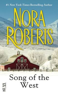 Song of the West by Nora Roberts