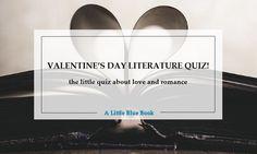 The little Valentine's Day Literature Quiz
