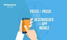 Passo a passo para desenvolver um app mobile