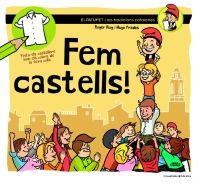 Abril 2015 -- El Patufet, protagonista d'un dels contes populars catalans més coneguts arreu, és l'encarregat d'explicar a una colla de nens i nenes les tradicions festives del nostre país, en una revisió tendra i divertida del costumari català. En aquest conte el Patufet descobreix els castells, una tradició ben antiga i estesa arreu del territori, que és alhora una demostració emocionant d'unió i superació. Juntament amb els seus amics, viurà a peu de plaça una actuació castellera i…