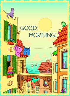 A Happy Good Morning!!  May God be with you all and keep you safe this weekend! Hugs and Love! ♥