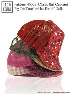 """TRUCKER HAT STACK! Lee & Pearl Pattern #1008: Classic Ball Cap and Big Fat Trucker Hat for 18"""" Dolls (American Girl Dolls) by leeandpearl. The hat on top was made using the mesh from an upcycled trucker hat - one of our new favorite materials to work with!"""