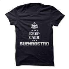 Im a BUENROSTRO - #shirt details #casual tee. ORDER NOW => https://www.sunfrog.com/LifeStyle/Im-a-BUENROSTRO.html?68278