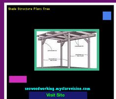 Shade Structure Plans Free 102044 - Woodworking Plans and Projects!