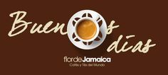 Buenos días, good morning!!! #flordejamaica #coffee www.flordejamaica.es