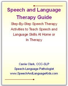 Speech and Language Kids: Speech and Language Therapy Guide E-Book. Pinned by SOS Inc. Resources. Follow all our boards at pinterest.com/sostherapy for therapy resources.