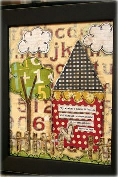 by wisdom a house is built... Proverbs 24:3  This would make a fun page or even a wall hanging
