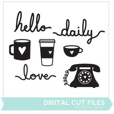 Hello Daily Love Cut Files by Two Peas - Two Peas in a Bucket