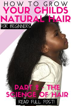Hello and welcome to part two on our series on how to grow kids natural hair for beginners. In part 1 we learnt about what it is that makes black hair unique. I would advise you to go back and read that if you haven't already! In this post we are going to learn more about the science of hai