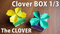 可愛いすぎるクローバー!クローバー編Clover Gift BOX 1/3 【折り紙で作るクローバーの箱】