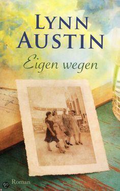 Eigen Wegen - Lynn Austin