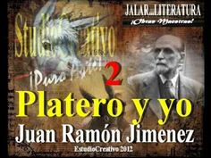 ▶ PLATERO Y YO - 2 de 3 - JUAN RAMÓN JIMENEZ -