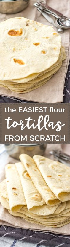 Easy flour tortillas from scratch | Take tacos, enchiladas, burritos, and more to the next level with easy, homemade flour tortillas, made from scratch with just 5 simple ingredients.  #tortillas #fromscratch