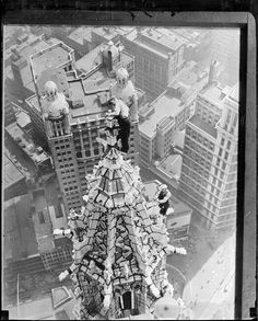 Once Upon a Town: ...New York. Steeple Jacks on the Woolworth Building, 1932.