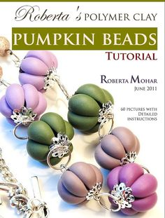 Easy PDF instructions to make polymer clay pumpkin beads. Photo tutorial for making lovely beads in no time, for beginners and up. You dont need any special equipment to make those beads, except some basic tools which can be found in every household. Suitable for every type of polymer clay. The tutorial is in .PDF format and has been written by me. You have to have a .pdf reader to be able you to view the tutorial.  It has 60 pictures, most of them showing the procces of making a bead and is…