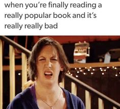 Don't kill me for saying this, but: Hunger Games, Divergent, Percy Jackson (some were really good -- some not so good), Paper Towns... come on people, why do you have to make the bad books popular???