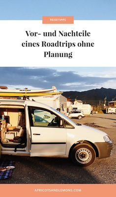 Vor- und Nachteile eines Roadtrips ohne Planung Europe, Travel Scrapbook, Travel Advice, Destinations, Landscape, Viajes