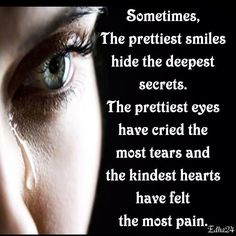 You should never assume that a positive person has never experienced pain and heartache.