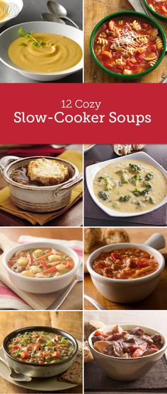 Cozy up to 12 slow-cooker soups that'll warm you head-to-toe.