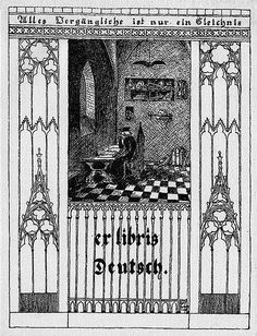 Bookplate of Deutsche Artist: Schott, Rolf Date: 1908 Description: States, 'ex libris Deutsch,' with the motto, 'Alles Vergängliche ist nur ein Gleichnis' ['Every fleeting thing is but an appearance'], from the last verses of Goethe's Faust; features a scholar reading at a desk. Signed in lower right, 'Rolf Schott 1908.' Format: 1 print, b&w Source: Pratt Institute Libraries, Special Collections 300 (sc00106)