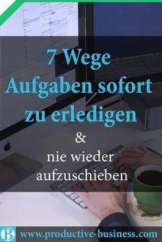 Aufgaben erledigen & 7 beste Wege Doing the job & 7 best ways The post Doing the job & 7 best ways appeared first on Monica& Secret World.