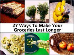 27 Ways To Make Your Groceries Last Longer