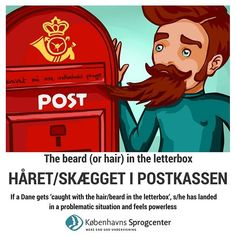 'Håret/skægget i postkassen' #kbhsprogcenter #kbhsprog  #lærdansk #learndanish #danishidioms