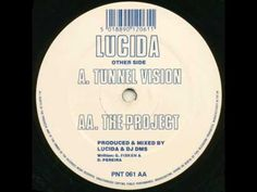 Lucida - Tunnel Vision [Production House 1994]