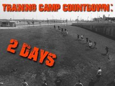 2 days until Training Camp! If you havent turned in your...