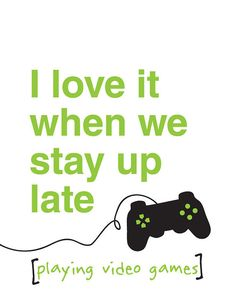 I love it when we stay up late 8x10 DIGITAL by quarkandbeans, $7.00