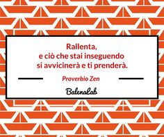 #quote #zen #balenalab #time #freelance #entrepreneur