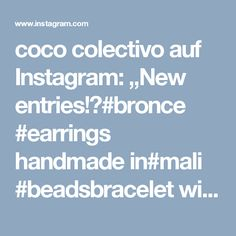 """coco colectivo auf Instagram: """"New entries!✨#bronce #earrings handmade in#mali #beadsbracelet with #jade #beads from #india - combined with our #handwoven #clutch #cosmeticbag """"Jalapa"""" from #guatemala makes the Perfect match 💕 Support #fairtrade #fairproduced #sustainable #fashion #accessoires especially selected for #you! by #cococolectivo 💫"""""""