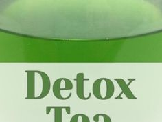 Detox Tea for Weight Loss and Beautiful Skin