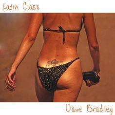 Latin Class, by Dave Bradley