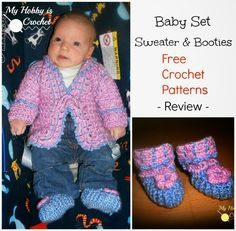 Baby Sweater and Booties | FREE Crochet Patterns - Review by My Hobby is Crochet