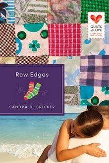 Raw Edges: Quilts of Love Series  by Sandra D. Bricker   http://www.faithfulreads.com/2014/03/sundays-christian-kindle-books-late_16.html
