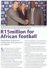 #StandardBank agreed to inject R15 million (about €2.1 million) into African football over a three-year period in 2006. #Africa #MovingForward
